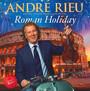 Roman Holiday - Andre Rieu