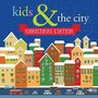 Kids & The City (Christmas Edition) - ...And The City