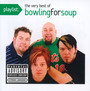 Playlist: The Very Best Of Bowling For Soup - Bowling For Soup