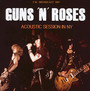 Acoustic Sessions Ny - Guns n' Roses