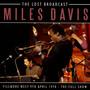 The Lost Broadcast - Miles Davis