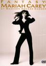 Fantasy: Mariah Carey At Madison Square Garden - Mariah Carey