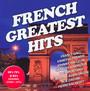 French Greatest Hits 60 70 80 Original Stars - V/A