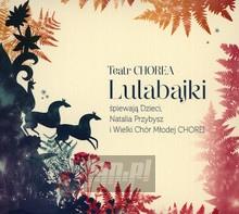 Lulabajki - Teatr Chorea
