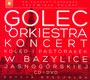 Koncert Koled I Pastoralek W Bazylice Jasnogorskiej W Czesto - Golec Uorkiestra