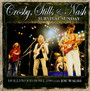 Survival Sunday - Crosby, Stills & Nash