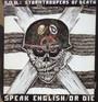 Speak English Or Die - S.O.D. (Stormtroopers Of Death)