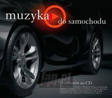 Muzyka Do Samochodu - V/A
