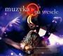 Muzyka - Na Wesele - V/A