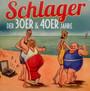 Schlager Der 30er & 40er Jahre - V/A