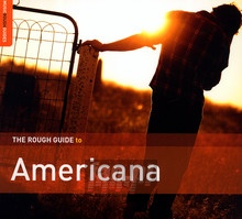 Rough Guide: Americana - Rough Guide To...
