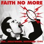 Live In Hollywood 1990 - Faith No More