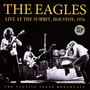 Live At The Summit, Houston 1976 - The Eagles