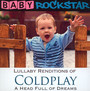 Coldplay A Head Full Of Dreams: Lullaby Renditions - Baby Rockstar