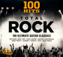 100 Hits - Total Rock - 100 Hits No.1s