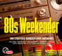 100 Hits - 80's Weekender - 100 Hits No.1s