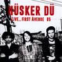 Live First Avenue 85 - Husker Du
