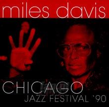 Chicago Jazz Festival '90 - Miles Davis