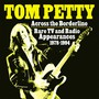 Across The Borderline: Radio TV & Radio Appearan - Tom Petty