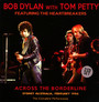 Across The Borderline - Bob Dylan / Tom Petty
