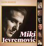 Zlatna Kolekcija - Miki Jevremović