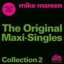 Original Maxi-Singles Colllection - Mike Mareen