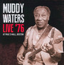 Live '76 At Paul's Mall - Muddy Waters