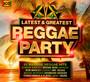 Reggae Party - Latest & Greatest - Latest & Greatest