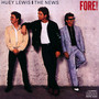 Fore - Huey Lewis  & The News