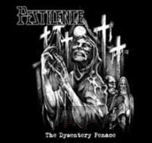 The Dysentry Penance - Pestilence