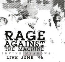 Irvine Meadows Live June '95 - Rage Against The Machine