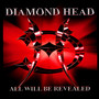 All Will Be Revealed - Diamond Head