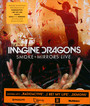 Smoke+Mirrors Live - Imagine Dragons