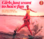 Girls Just Want To Have Fun - V/A