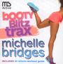 Michelle Bridges: Booty Blitz Trax - V/A