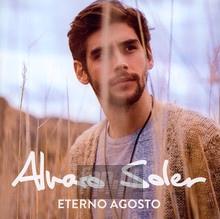Eterno Agosto - Alvaro Soler