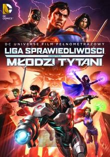 Liga Sprawiedliwości Kontra Młodzi Tytani - Movie / Film
