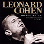 The End Of Love - Leonard Cohen