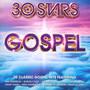 30 Stars: Gospel - V/A