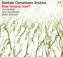 How Long Is Now? - Iiro  Rantala  / Lars   Danielsson  / Peter  Erskine