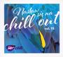 Nastaw Się Na Chillout vol.15 - Chilli Zet