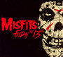 Friday The 13th - Misfits