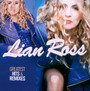 Greatest Hits & Remixes - Lian Ross