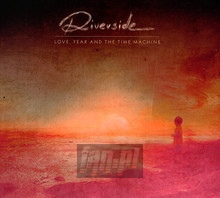 Love, Fear & The Time Machine - Riverside