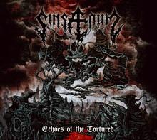 Echoes Of The Tortured - Sinsaenum