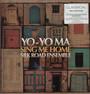 Sing Me Home - Yo-yo Ma / The Silk Road Ensemble