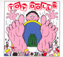 Fat Bobs Feet - Toy Dolls