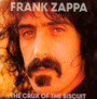 Crux Of The Biscuit - Frank Zappa