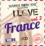 Przedstawia: I Love France 2 - Marek    Sierocki