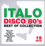 Italo Disco 80's Best Of Collection - V/A